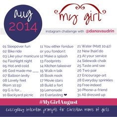 The #MyGirlAugust challenge! Everyday intention prompts for Christian moms of girls #parenting #faith