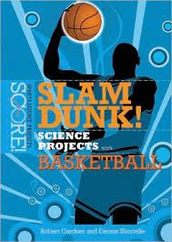 science fair basketball projects - slam dunk science.