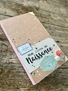 le blog de miniMlescrap: Mon livre de naissance