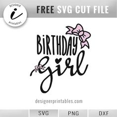 free svg birthday girl, free svg cut file birthday girl, birthday girl shirt idea