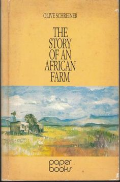 The Story of an African Farm - Olive Schreiner
