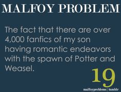 i have not read any of said fanfics, but i can imagine that this is true! o-o