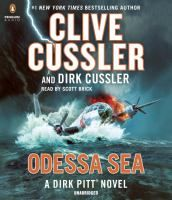 Cover image for Odessa Sea [sound recording] / Clive Cussler and Dirk Cussler.
