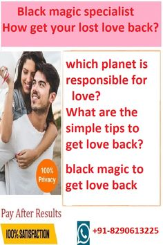 Our best black magic specialist can tell you the best black magic spells to get lost love back. You can make your ex back in your life by making his mind under your control. our black magic specialist babaji will tell you the best and effective remedies to get your love again. He /she will definitely come back to you after applying black magic mantra on your ex love.