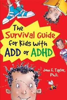 """Having ADHD doesn't mean you are stupid, lazy, crazy, bad or ill. It means there are differences in the way your brain works that make you show some ADHD traits.""  The Survival Guide for Kids w/ ADD or ADHD, John F. Taylor. Pinner writes: ""Helps kids know they're not alone & offers practical strategies for taking care of oneself, modifying behavior, enjoying school & having fun."""