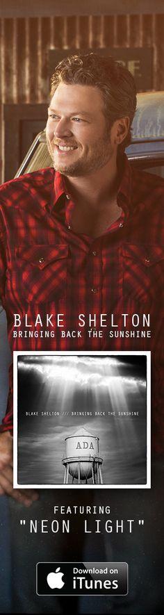 Blake Shelton Official Website: BRINGING BACK THE SUNSHINE, Music, Videos, Photos, Tour Dates, Meet & Greets