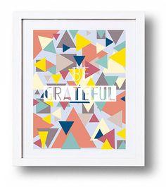 "Original Print, ""Be Grateful"", wedding gift, hostess gift, anniversary gift"