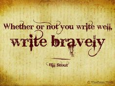 Because the world doesn't need more safe writing. --Jeff Goins