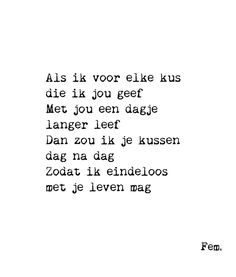 Quotes about life, love and lost : MOOI-MAKERS_Papierpleziertjes_kaart_als ik voor elke kus - Quotes Boxes Dream Quotes, New Quotes, Family Quotes, Happy Quotes, True Quotes, Quotes To Live By, Inspirational Quotes, Qoutes, Motivational