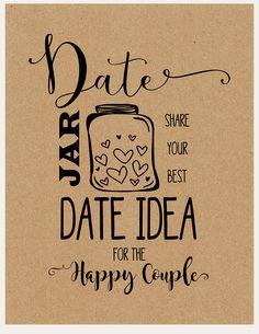 Date Jar idea – Printable Bridal Shower activities – Instant download – great for modern bridal showers, boho bridal shower, rustic bridal shower, country bridal shower, vintage bridal shower, new bridal shower ideas and couples shower games, DIY bridal shower decorations