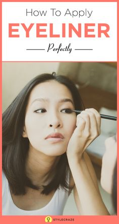 How To Apply Eyeliner Perfectly: This post is for all you newbies looking for the right techniques to ace the art of using the eyeliner as well as for those makeup mavens who want to experiment with a few fun application styles. So, flutter those beautiful eyes, and read on: #Makeup