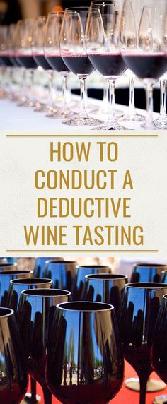 "Have you ever wondered how the pros do it? How about conducting your own blind - or ""deductive"" - wine tasting? Wine Master Christy Canterbury breaks down everything you need to know to conduct a your own blind wine tasting."