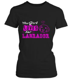 This Girl Loves her LABRADOR pink font - Fabrily