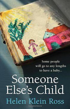 Someone Else's Child: Amazon.co.uk: Helen Klein Ross: 9781785033803: Books