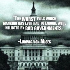 Ludwig von Mises quote on bad governments