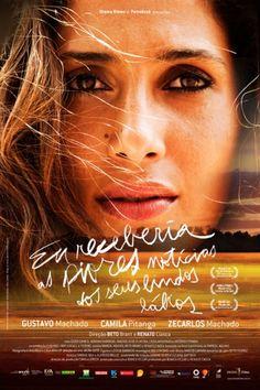 Filme Brasileiro Eu Receberia as Piores Notícias dos seus Lindos Lábios