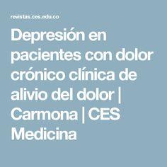 Depresión en pacientes con dolor crónico clínica de alivio del dolor   Carmona   CES Medicina