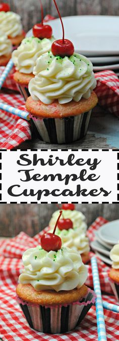 Shirley Temple Cupcake Recipe inspired by a drink for dessert with cherries treat