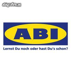 #Abispruch #Abimotto - knapp 1000 Ideen bei www.abigrafen.de