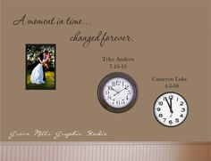Family Wall Decal - Custom Wall Decal - A Moment In Time changed forever with set of three names