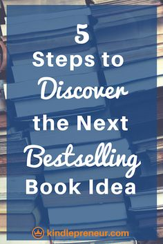 How to Discover a Bestselling Book Idea | Best Selling Book | Validate Your Book Idea | Profitable Book Topics | Book Marketing | Self-Publishing | Indie Author | Write a Book | Research Book Market | Book Ideas to Write About