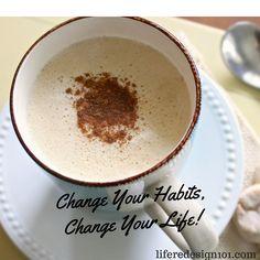 Change Your Habits,