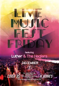 Live Music Fest Friday featuring Luther & The Healers #HouTX #SoulFood #LiveMusic #ItsWhatWeDo