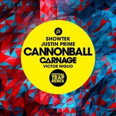 Showtek & Justin Prime: Cannonball (Carnage & Victor Niglio's Festival Trap Remix) - #edm #trap #electro #festival #banger #tiesto #clublife #song #track #remix #freemusic #free #download #soundcloud #dance #music #dj #philly