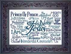 "Cross stitch ""Names of Jesus"" design. Free download! This is an awesome free pattern...I've done this in blues, yellows/golds/, purples, reds.  Everyone loved them!  This picture makes an awesome gift"