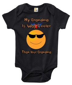 My Grandma Is Way Cooler Than Your Grandma One-piece Baby Bodysuit