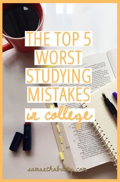 The 5 Worst College Studying Mistakes
