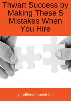 Thwart Success by Making these 3 HUGE Mistakes when hiring. Talent Management, Team Member, Making Mistakes, Workplace, Challenges, Success, Running, Feelings, Life