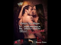 Il sentiero della passione - Patrizia Ines Roggero - Booktrailer Fanmade