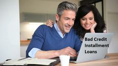 Bad Credit Installment Loans- Sweep Every Cash Issues!