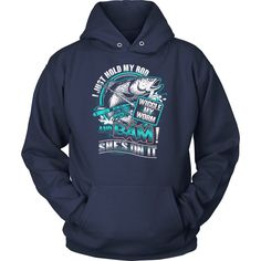 Hold My Rod, Wiggle My Worm And Bam, Fishing T-Shirt