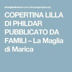 COPERTINA LILLA DI PHILDAR PUBBLICATO DA FAMILI – La Maglia di Marica