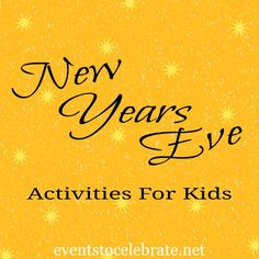 New Years Eve Activities for Kids - events to CELEBRATE!