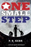 One Small Step by P.B. Kerr - It's 1969 and 11-year-old Scott is doing all the things that normal boys do - as well as flying planes with his Air Force flight instructor dad. But when Scott successfully crash lands a training plane, NASA come to call. They are conducting a secret space programme - a test flight before the first moon landing. And who better to pilot their craft than a young boy aviator?