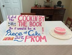 "Pin for Later: Promposals Are the New Proposals ""Piece of Cake"""
