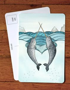 $3 Love Narwhals Art Postcard - from original watercolor painting 4x6