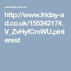 http://www.friday-ad.co.uk/15534217#.V_ZvHyfCmWU.pinterest