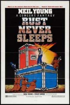 Classic Rock Neil Young Crazy Horse Rust Never Sleeps Poster Circa 1979 Rock Posters, Band Posters, Concert Posters, Movie Posters, Event Posters, Gig Poster, Neil Young, New Beverly Cinema, Classic Rock Albums