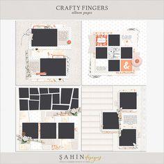 Crafty Fingers Album Pages   Sahin Designs   Digital Scrapbook