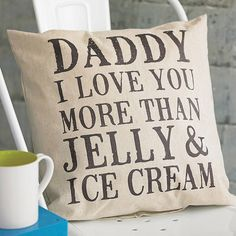 personalised 'daddy i love you' cushion by tillyanna | notonthehighstreet.com