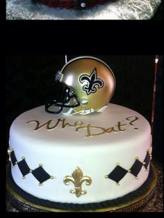 New Orleans Saints Cake. Want this for my birthday!