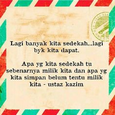 sedekah Allah, Dan, Knowledge, Love, Quotes, Amor, Quotations, El Amor, God