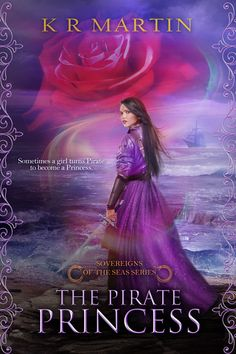 The Pirate Princess, Sovereigns of the Seas Series by K.R. Martin, Clean Reads Publishing.