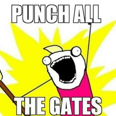 Punch all the Gates!