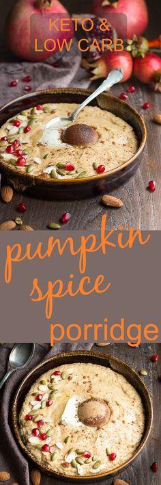 This low carb Pumpkin Spice Breakfast Porridge is the perfect fall comfort food & keto breakfast. grain-free, gluten-free