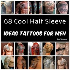 68 Cool Half Sleeve Ideas Tattoos For Men